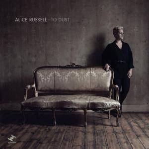 Alice Russell: To Dust - Cover