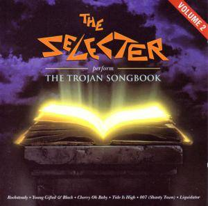 Cover - Selecter, The: Perform The Trojan Songbook Volume 2