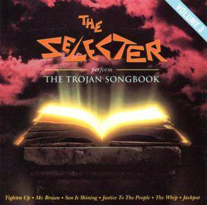 Cover - Selecter, The: Perform The Trojan Songbook Volume 3
