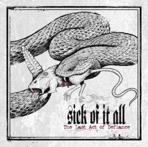 Sick Of It All: Last Act Of Defiance - Cover