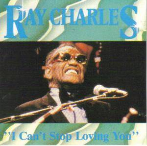 Ray Charles: I Can't Stop Loving You (CD) - Bild 1
