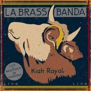 LaBrassBanda: Kiah Royal - Cover