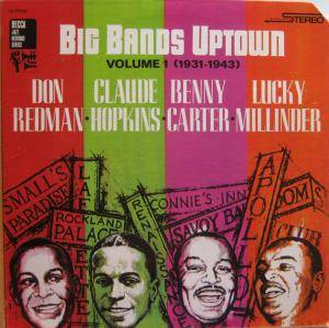 Cover - Benny Carter & His Orchestra: Big Bands Uptown Volume 1