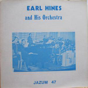 Earl Hines: And His Orchestra - Cover