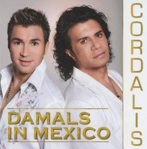 Cover - Cordalis: Damals In Mexico