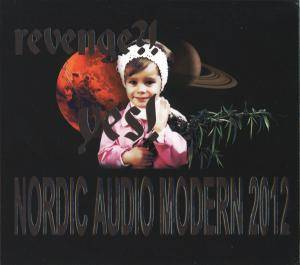 Revenge?! Yes! Nordic Audio Modern 2012 - Cover