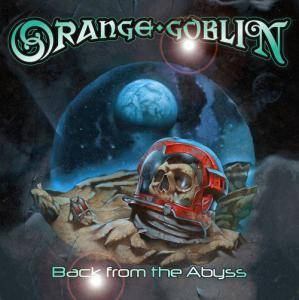 Orange Goblin: Back From The Abyss - Cover