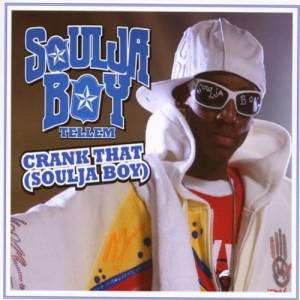 Cover - Soulja Boy Tell'em: Crank That (Soulja Boy)
