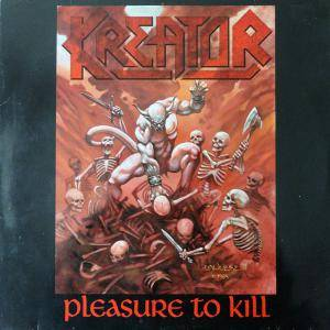 Kreator: Pleasure To Kill (LP) - Bild 1