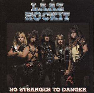 Cover - Lääz Rockit: No Stranger To Danger
