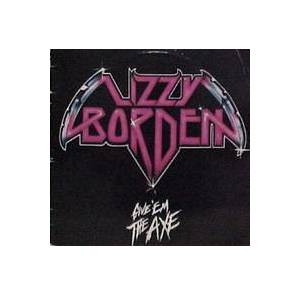 Cover - Lizzy Borden: Give 'em The Axe