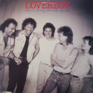 Loverboy: Lovin' Every Minute Of It - Cover