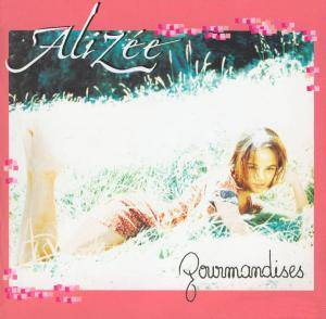Alizée: Gourmandises - Cover