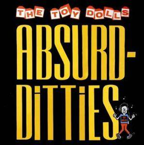 Cover - Toy Dolls: Absurd-Ditties