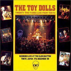 Toy Dolls: Twenty Two Tunes Live From Tokyo - Cover