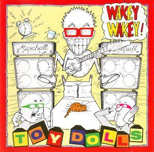 Cover - Toy Dolls: Wakey Wakey!