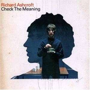 Cover - Richard Ashcroft: Check The Meaning