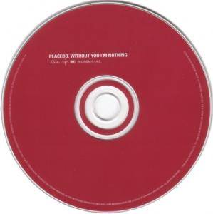 Placebo: Without You I'm Nothing (CD) - Bild 3