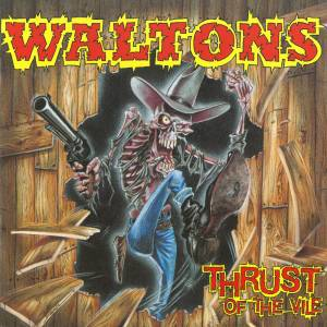 The Waltons: Thrust Of The Vile - Cover