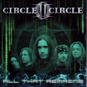 Cover - Circle II Circle: All That Remains