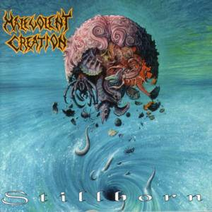 Malevolent Creation: Stillborn - Cover