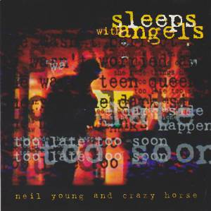 Cover - Neil Young & Crazy Horse: Sleeps With Angels