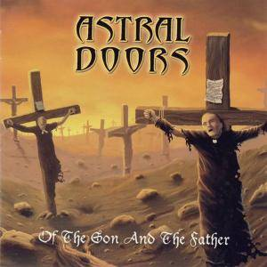 Astral Doors: Of The Son And The Father (CD) - Bild 1