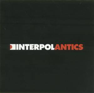 Interpol: Antics (CD) - Bild 4