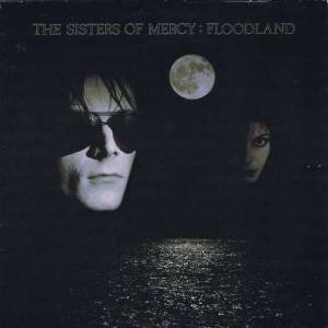 Cover - Sisters Of Mercy, The: Floodland