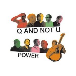 Cover - Q And Not U: Power