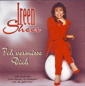 Cover - Ireen Sheer: Ich Vermisse Dich
