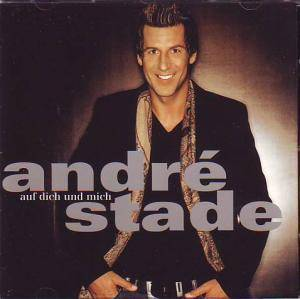 Cover - André Stade: Auf Dich Und Mich