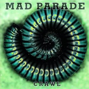 Cover - Mad Parade: Crawl