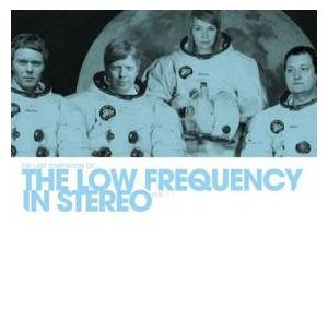 The Low Frequency In Stereo: Last Temptation Of... The Low Frequency In Stereo Vol. 1, The - Cover