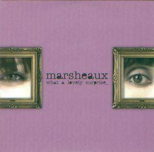 Cover - Marsheaux: What A Lovely Surprise