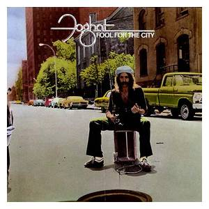 Foghat: Fool For The City - Cover