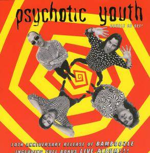 Cover - Psychotic Youth: Bamboozle / Alive Under The Midnight Sun