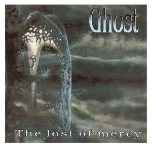 Ghost: Lost Of Mercy, The - Cover