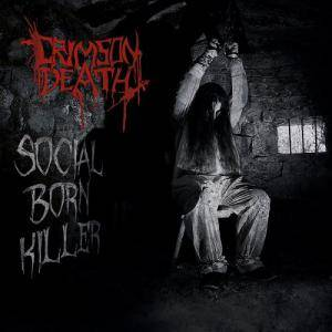 Crimson Death: Social Born Killer - Cover