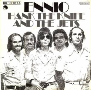 Cover - Hank The Knife & The Jets: Ennio