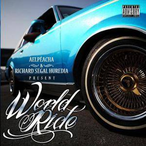 Cover - Lady Of Rage, The: Aelpéacha & Richard Segal Huredia - World Ride