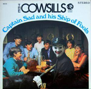 Cover - Cowsills, The: Captain Sad And His Ship Of Fools