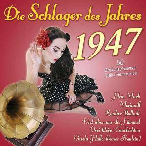 Cover - Bully Buhlan & Peter Rebhuhn: Schlager Des Jahres 1947, Die
