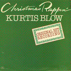 Cover - Kurtis Blow: Christmas Rappin'