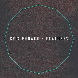 Cover - Kris Menace: Features