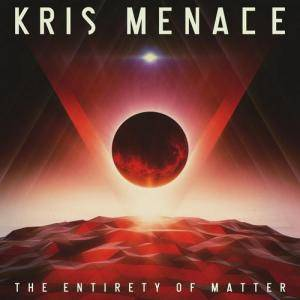Cover - Kris Menace: Entirety Of Matter, The