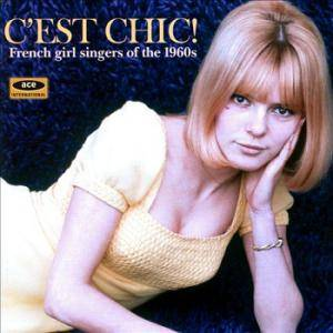 Cover - Louise Cordet: C'est Chic! French Girl Singers Of The 1960s