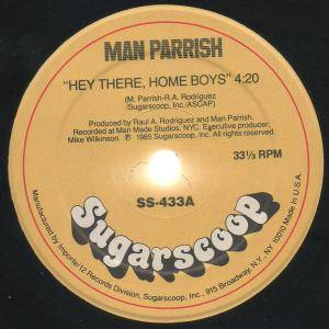 Man Parrish: Hey There, Home Boys - Cover