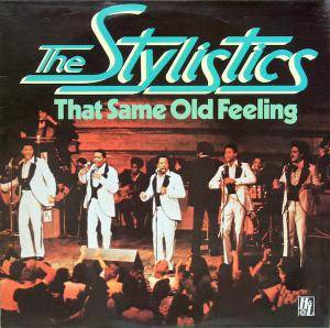 Cover - Stylistics, The: That Same Old Feeling