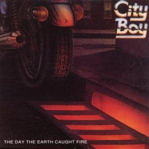 City Boy: The Day The Earth Caught Fire (LP) - Bild 1